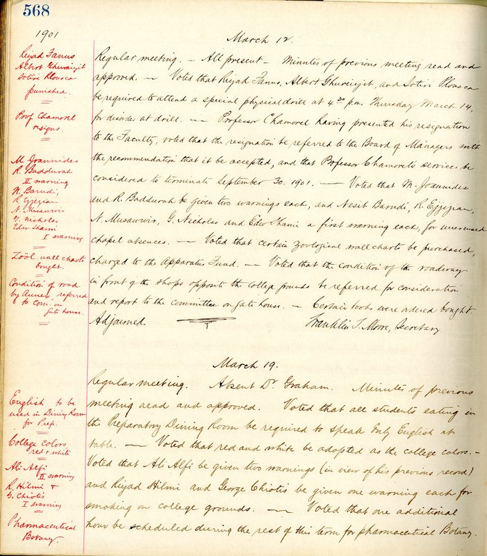 Faculty Minutes, March 12, 1901 -- Condition of road by annex, referred to the committee  on Gate House